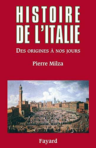 9782213623917: Histoire de l'Italie - des origines a nos jours