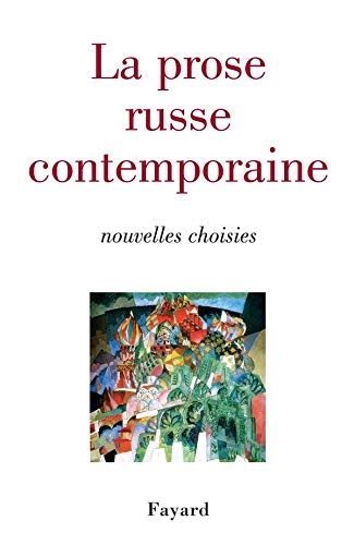 9782213624198: La prose russe contemporaine