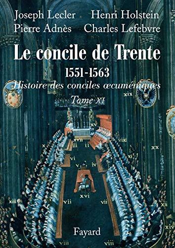 Le concile de Trente 1551-1663 : Deuxième: Joseph Lecler; Henri