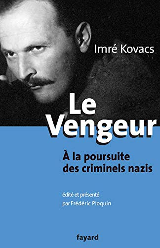 Le Vengeur (French Edition)