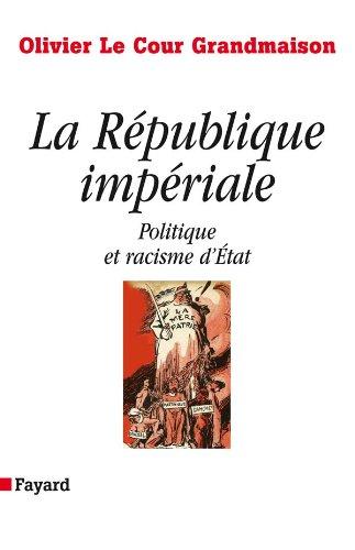 9782213625157: La République impériale : Politique et racisme d'Etat