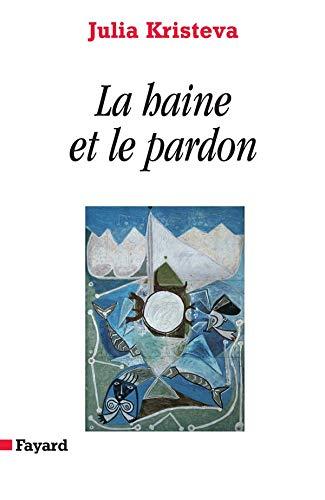 9782213625201: La haine et le pardon (French Edition)