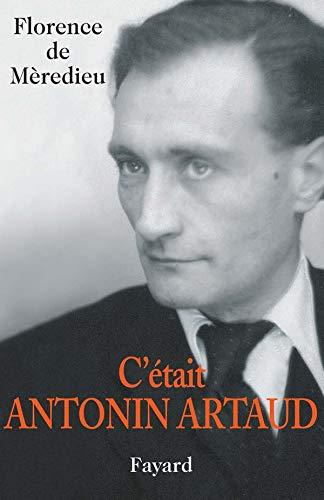 9782213625256: C'était Antonin Artaud
