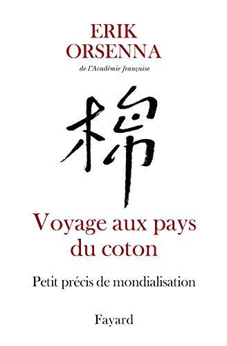 9782213625270: Voyage aux pays du coton : Petit précis de mondialisation