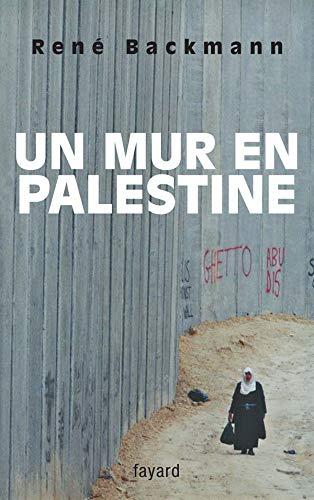 9782213625522: Un mur en Palestine