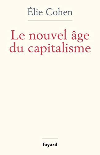 Le nouvel age du capitalisme,: Cohen, Elie