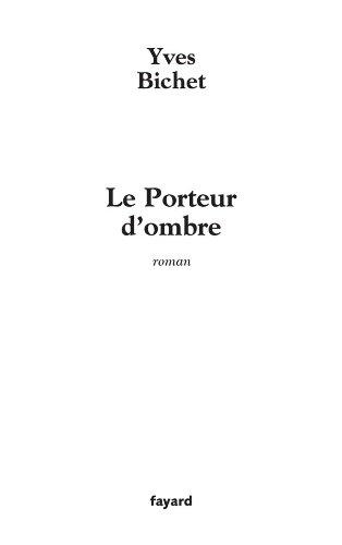 9782213625744: Le Porteur d'ombre