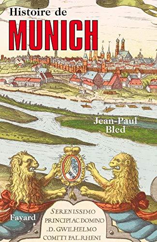 9782213626772: Histoire de Munich