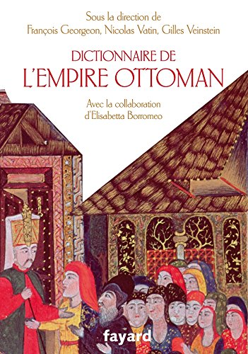 9782213626819: Dictionnaire de l'Empire Ottoman