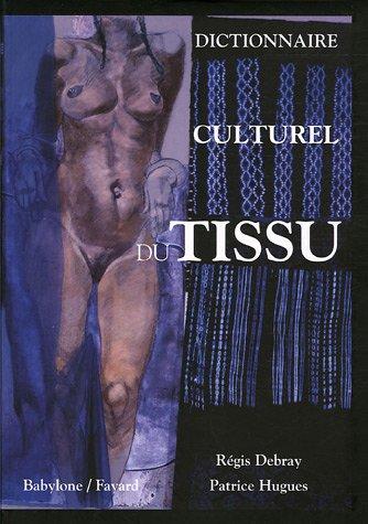 9782213627373: Dictionnaire culturel du tissu