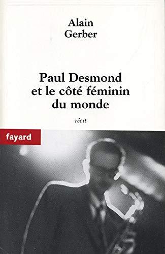 PAUL DESMOND ET LE CÔTÉ FÉMININ DU MONDE: GERBER ALAIN