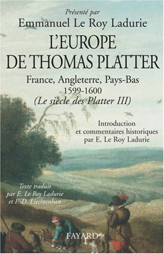 L'Europe de Thomas Platter (2213627851) by EMMANUEL LE ROY LADURIE