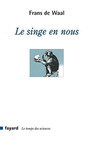 9782213627991: Le singe en nous