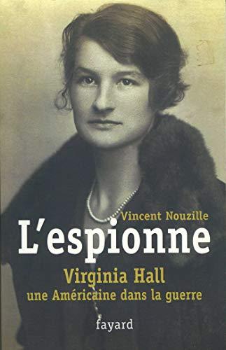 9782213628271: L'espionne (French Edition)