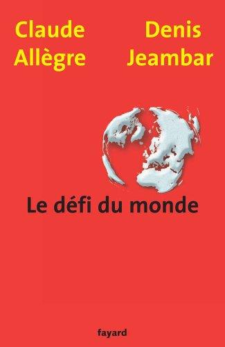 9782213628431: Le défi du monde (French Edition)