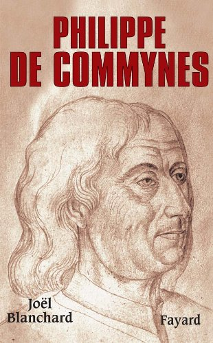 PHILIPPE DE COMMYNES: BLANCHARD JOËL