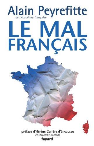 MAL FRANÇAIS (LE): PEYREFITTE,ALAIN