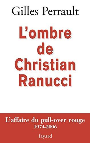9782213628875: L'ombre de Christian Ranucci