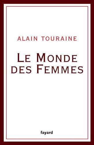 9782213629001: Le Monde des femmes (French Edition)