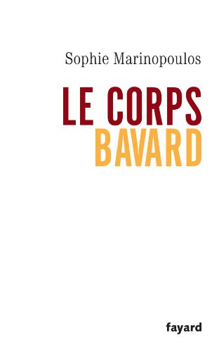 CORPS BAVARD (LE): MARINOPOULOS SOPHIE