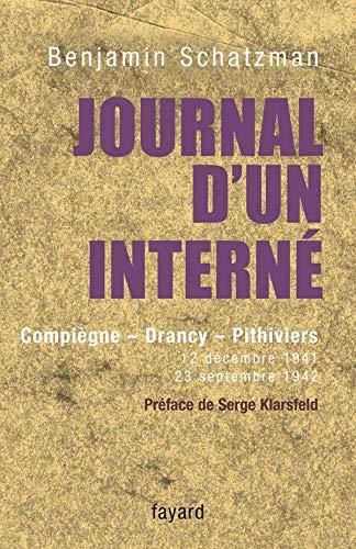 9782213629391: Journal d'un interné : Compiègne, Drancy, Pithiviers 12 décembre 1941 - 23 septembre 1942