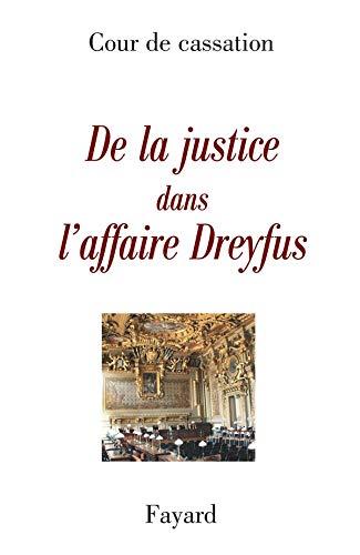 De la justice dans l'affaire Dreyfus Cour de cassation: Cour de cassation