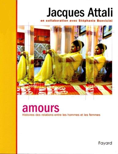 9782213630106: Amours : Histoires des relations entre les hommes et les femmes
