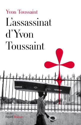 ASSASSINAT D'YVON TOUSSAINT (L'): TOUSSAINT YVON