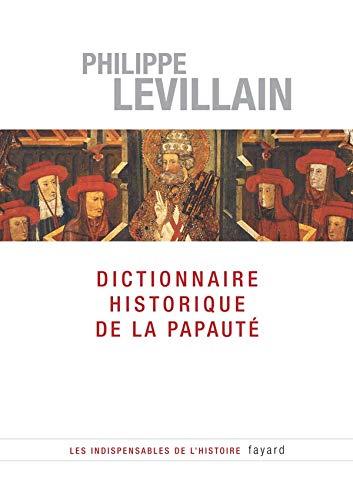 9782213630359: Dictionnaire historique de la Papauté