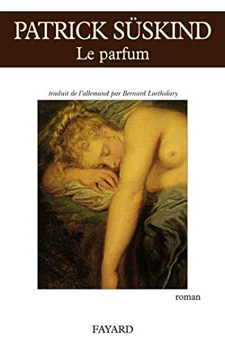 Le parfum (French Edition): Patrick Süskind