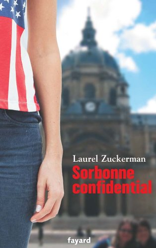 Sorbonne Confidential (French Edition): Laurel Zuckerman