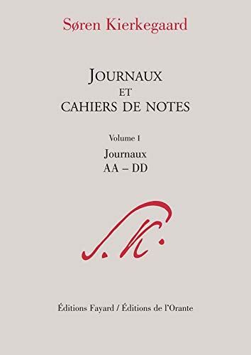 journaux et cahiers de notes t.1 ; journaux aa-dd: FAYARD