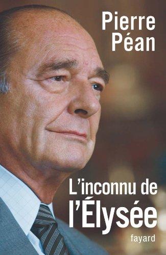 9782213631493: Chirac, l'inconnu de l'Elysée