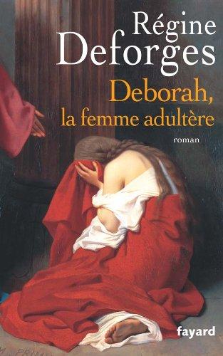 9782213631691: Deborah, la femme adultère