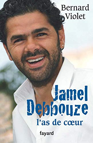 9782213631998: Jamel Debbouze : L'as de coeur by Violet, Bernard