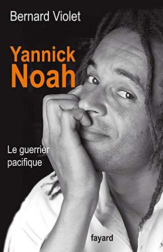 9782213632001: Yannick Noah (French Edition)