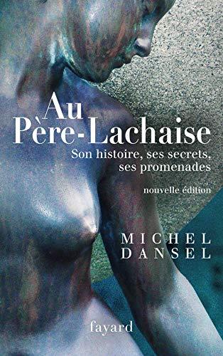 Au Pàre-Lachaise (French Edition): Michel Dansel