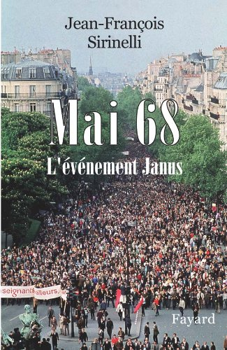 MAI 68: SIRINELLI JEAN-FRAN�OIS