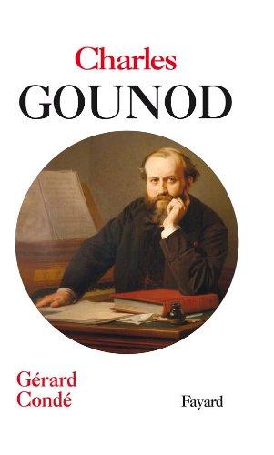 9782213632490: Charles Gounod