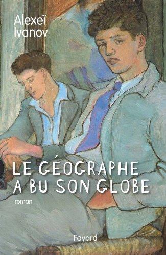 9782213632735: Le géographe a bu son globe