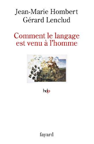 9782213632780: Comment le langage est venu à l'homme