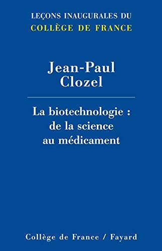 9782213632902: La biotechnologie (French Edition)