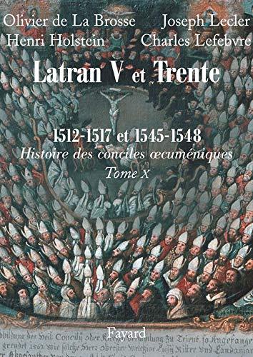 9782213632957: Les conciles de Latran V et de Trente 1512-1517 et 1545-1548 : Première partie