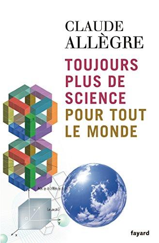 9782213633817: Toujours plus de science pour tout le monde