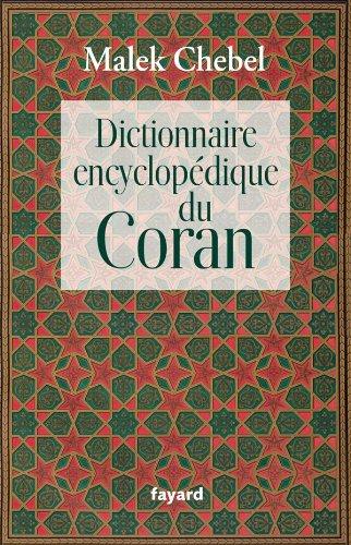 9782213633923: Dictionnaire Encyclopédique du Coran