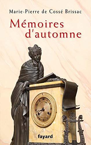9782213634692: Mémoires d'automne