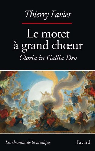9782213636443: Le motet à grand choeur, 1660-1792