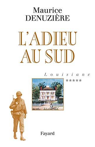 Louisiane, Tome 5: L'Adieu au Sud (2213636451) by MAURICE DENUZIERE