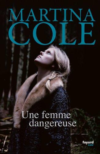 9782213636757: Une femme dangereuse: traduit de l'anglais par St�phane Carn