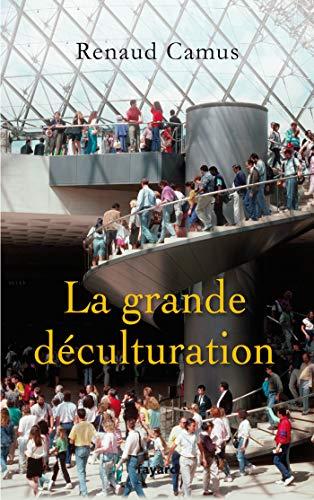 9782213636931: La grande déculturation